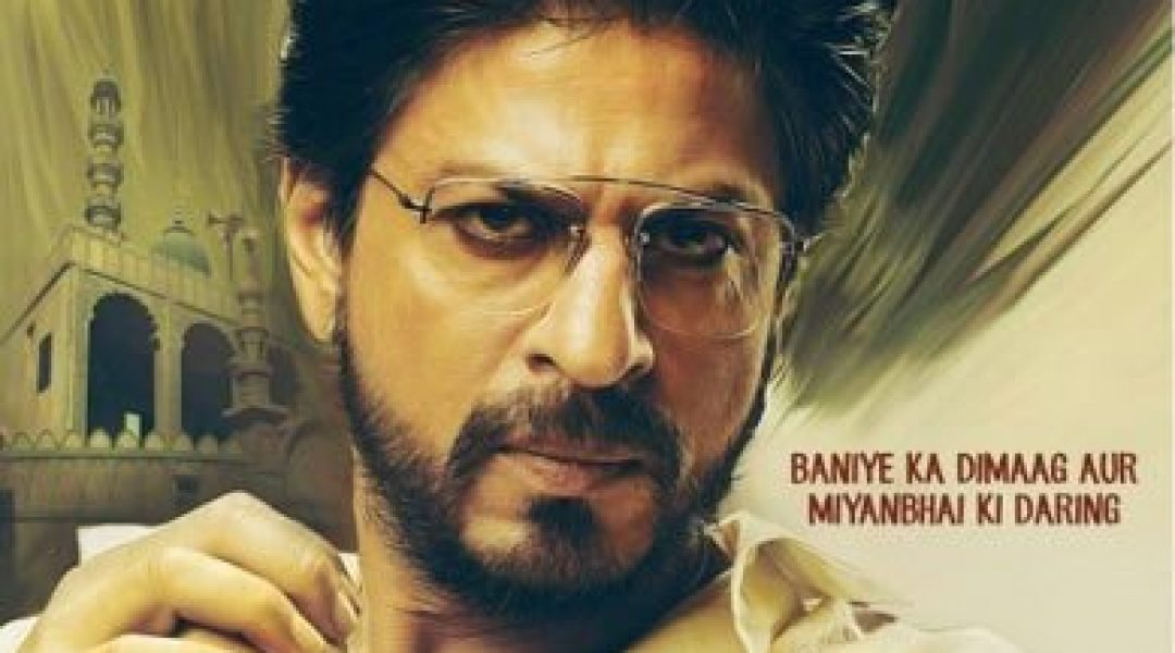 Raees First Look and Teaser Trailer