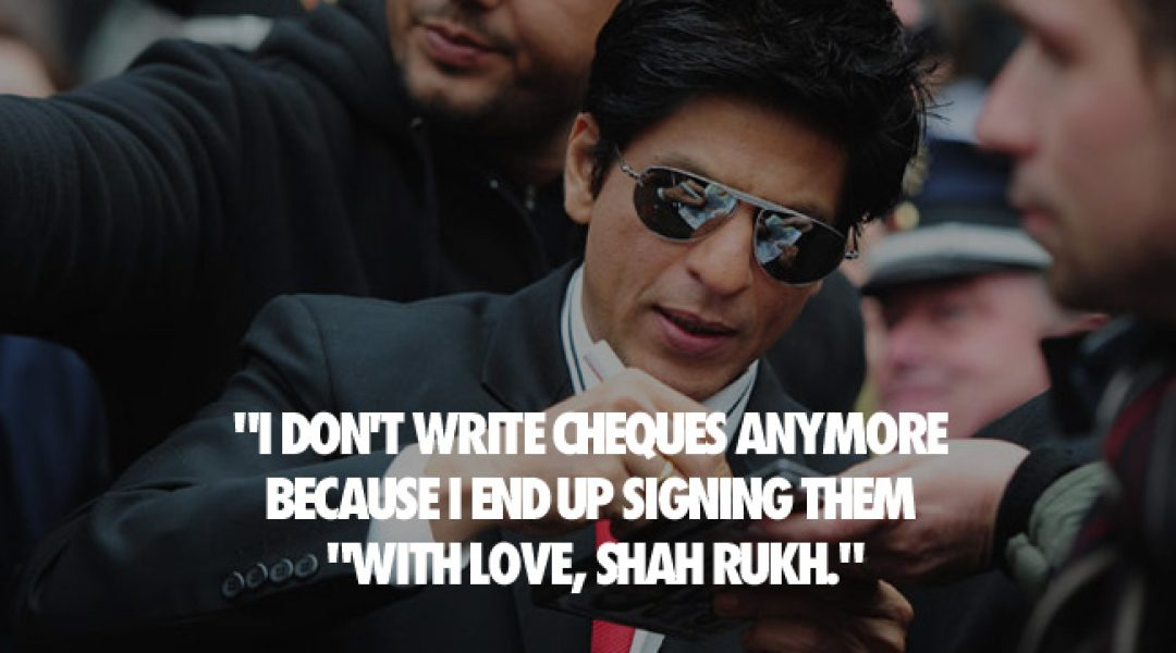 SRK's Witty One-Liners