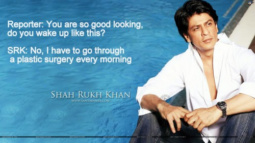 SRK Witty Quotes 16
