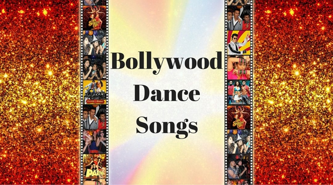 More than 20 Bollywood Dance Songs